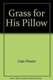Grass for His Pillow : Tales of the Otori Bk.2