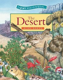 The Desert (Look Who Lives in)