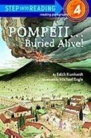 Pompeii...buried Alive! (Step Into Reading Books : a Step 3 Book-Grades 2-3)