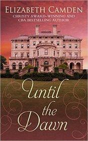 Until the Dawn (Thorndike Press Large Print Christian Historical Fiction)