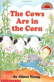 The Cows Are in the Corn (Hello Reader L2)