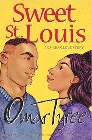 Sweet St. Louis : AN Urban Love Story