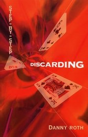 Step-by-Step Discarding