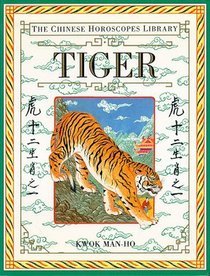 Chinese Horoscopes Library: Tiger