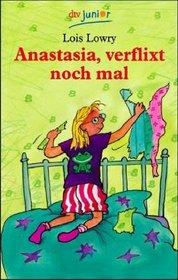 Anastasia, verflixt noch mal (German)