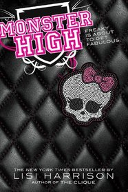 Monster High (Monster High, Bk 1)