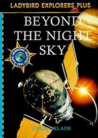 Beyond the Night Sky (Ladybird Explorers Plus)