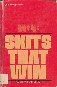 Skits That Win