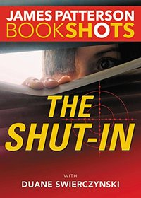 The Shut-in: Library Edition