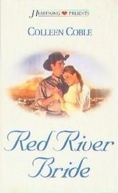 Red River Bride (Heartsong Presents, No 519)