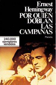 Por Quien Doblan Los Campanas/for Whom the Bell Tolls