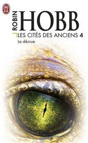 Les Cités des Anciens, Tome 4 : La décrue