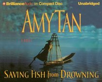 Saving Fish from Drowning (Audio CD) (Unabridged)