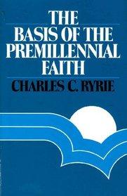 Basis of the Premillennial Faith