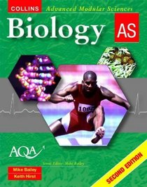 Biology AS (Collins Advanced Modular Sciences S.)