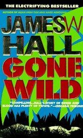 Gone Wild (Thorn P.I., Bk 4)