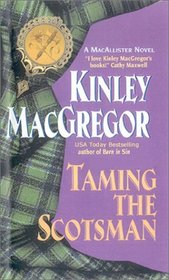 Taming the Scotsman (The MacAllisters, Bk 4)