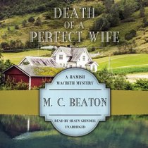 Death of a Perfect Wife (Hamish Macbeth Mysteries, Book 4)(LIBRARY EDITION)