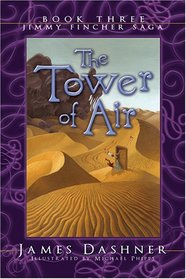 The Tower of Air: Book Three of the Jimmy Fincher Saga