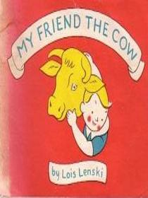 My Friend the Cow