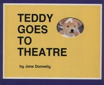 Teddy Goes to the Theatre