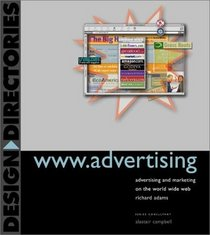 Www.Advertising: Advertising and Marketing on the World Wide Web (Design Directories)
