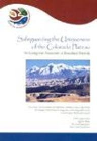 Safeguarding the Uniqueness of the Colorado Plateau: An Ecoregional Assessment of Biocultural Diversity
