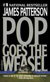 Pop Goes The Weasel (Alex Cross, Bk 5)