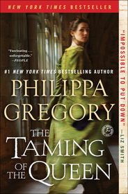 The Taming of the Queen (Plantagenet and Tudor, Bk 11)