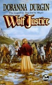 Wolf Justice  (Reandn's Story, Bk 2)