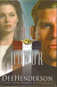 True Honor (Uncommon Heroes, Bk 3)