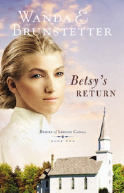 Betsy's Return (Brides of Lehigh Canal, Bk 2)