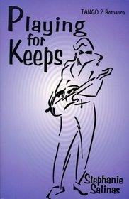 Playing for Keeps (Tango 2 Romance)