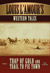 Louis L'Amour's Western Tales: