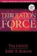 Tribulation Force: The Continuing Drama of Those Left Behind (Left Behind, Bk 2)