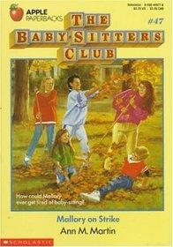 Mallory on Strike (Baby-Sitters Club, Bk 47)
