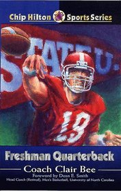 Freshman Quarterback (Chip Hilton Sports Series)