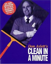 Don Aslett's Clean in a Minute