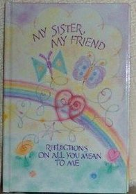 My Sister, My Friend (LASTING THOUGHTS LIBRARY)