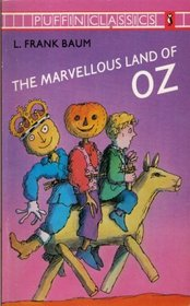 The Marvellous Land of Oz (Puffin Classics S.)