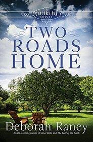 Two Roads Home: A Chicory Inn Novel  | Book 2