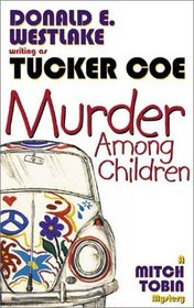 Murder Among Children: A Mitch Tobin Mystery