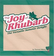 The Joy of Rhubarb: The Versatile Summer Delight