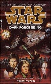 Dark Force Rising (Star Wars: Thrawn, Vol 2)