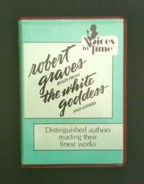 Robert Graves Reads from His Poetry and the White Goddess (Swc 10661)