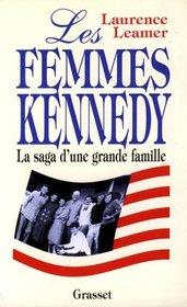 Les femmes kennedy la saga d'une famille americaine (French Edition)