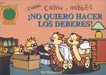 Calvin y Hobbes 6: No quiero hacer los deberes