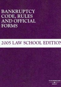 2005 Bankruptcy Code, Rules & Official Forms