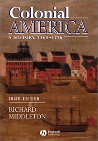 Colonial America: A History, 1565-1776
