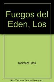 Fuegos del Eden, Los (Spanish Edition)